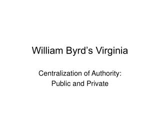 william byrd s virginia