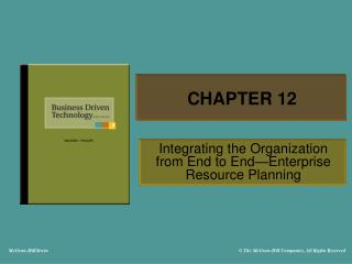 Integrating the Organization from End to End Enterprise Resource Planning