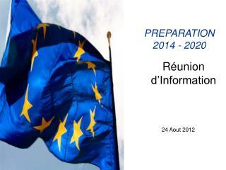 PREPARATION 2014 - 2020