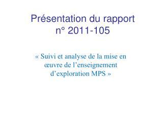 Pr sentation du rapport  n  2011-105