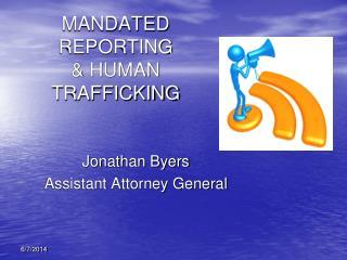 MANDATED REPORTING  HUMAN TRAFFICKING