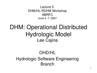 DHM: Operational Distributed Hydrologic Model