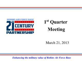 1st Quarter  Meeting
