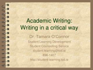 Academic Writing: Writing in a critical way