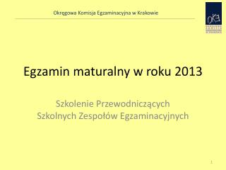 Egzamin maturalny w roku 2013