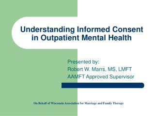 Understanding Informed Consent in Outpatient Mental Health