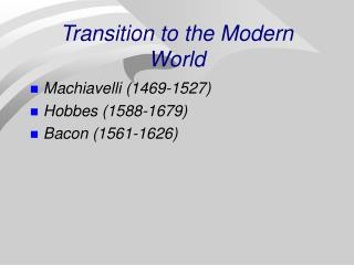 transition to the modern world