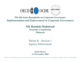 The 6th Asian Roundtable on Corporate Governance  Implementation and Enforcement in Corporate Governance     Nik