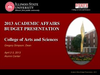 2013 Academic Affairs Budget Presentation  College of Arts and Sciences