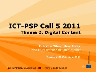 ICT-PSP Call 5 2011 Theme 2: Digital Content