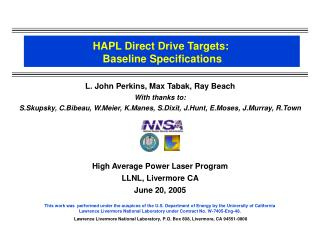 HAPL Direct Drive Targets:  Baseline Specifications