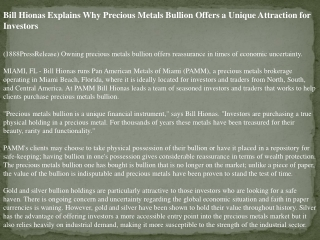 bill hionas explains why precious metals bullion offers a un