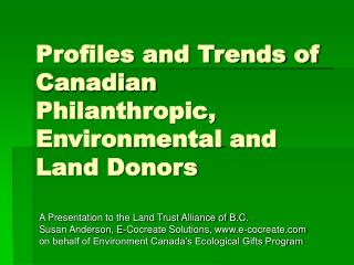 Profiles and Trends of Canadian Philanthropic, Environmental and Land Donors