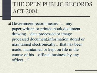THE OPEN PUBLIC RECORDS ACT-2004