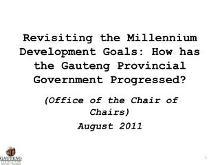 Revisiting the Millennium Development Goals: How has the Gauteng Provincial Government Progressed