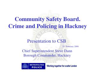 community safety board.  crime and policing in hackney