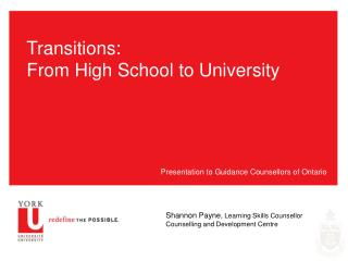 Transitions: From High School to University