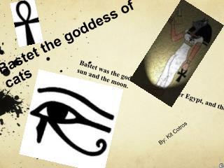 Bastet the goddess of cats