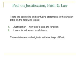 Paul on Justification, Faith  Law