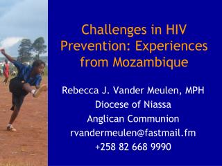 Challenges in HIV Prevention: Experiences from Mozambique