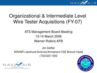 organizational  intermediate level wire tester acquisitions fy-07