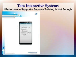 1Performance Support – Because Training Is Not Enough