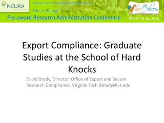 Export Compliance: Graduate Studies at the School of Hard Knocks