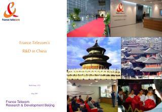 France Telecoms  RD in China    Haila Wang    CTO  May 2005
