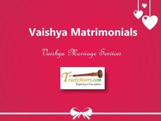 Vaishy Matrimonial Services