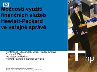 Mo nosti vyu it  financn ch slu eb Hewlett-Packard  ve verejn  spr ve