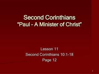 Second Corinthians  Paul   A Minister of Christ