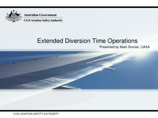 Extended Diversion Time Operations