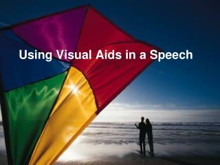 Using Visual Aids in a Speech