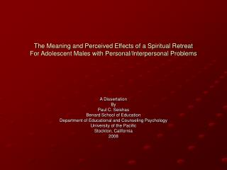 The Meaning and Perceived Effects of a Spiritual Retreat For Adolescent Males with Personal