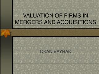 valuation of firms in mergers and acquisitions
