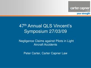 47th Annual QLS Vincent s Symposium 27