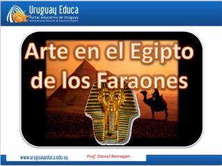 Arte en el Egipto de los Faraones