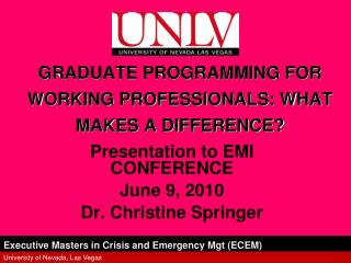 GRADUATE PROGRAMMING FOR WORKING PROFESSIONALS: WHAT MAKES A DIFFERENCE