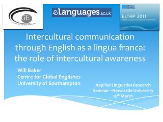 Intercultural communication through English as a lingua franca: the role of intercultural awareness