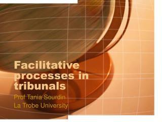 Facilitative processes in tribunals
