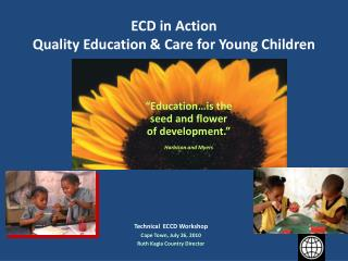 ECD in Action Quality Education  Care for Young Children