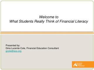 Welcome to What Students Really Think of Financial Literacy