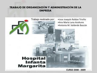 TRABAJO DE ORGANIZACI N Y ADMINISTRACI N DE LA EMPRESA