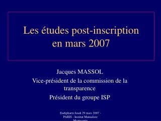 Les  tudes post-inscription en mars 2007