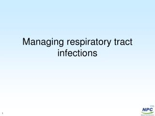 Managing respiratory tract infections