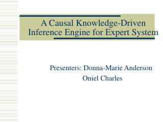 A Causal Knowledge-Driven Inference Engine for Expert System