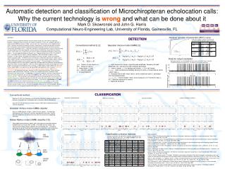 Automatic detection and classification of Microchiropteran echolocation calls: Why the current technology is wrong and w
