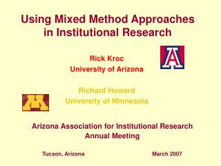 Using Mixed Method Approaches in Institutional Research
