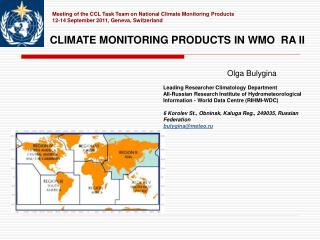 Meeting of the CCL Task Team on National Climate Monitoring Products 12-14 September 2011, Geneva, Switzerland