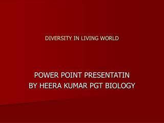 DIVERSITY IN LIVING WORLD